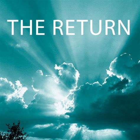 The Return Of by The Return Preparing For Jesus Mixxlife