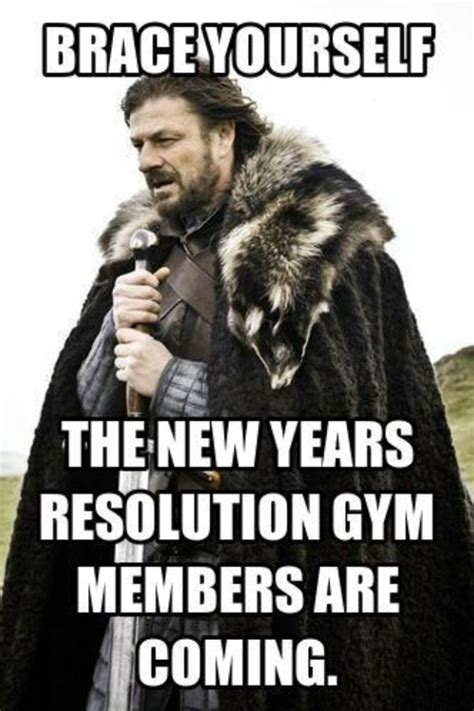 New Year S Gym Meme - new year s resolutions and why not to make them we ve moved
