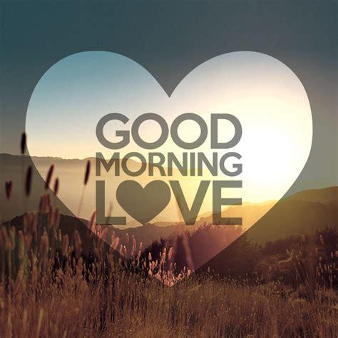 Good Morning Love Images | good morning love new calendar template site