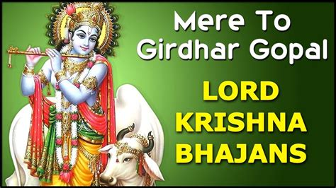download mp3 bhajans from youtube mere to girdhar gopal lord krishna bhajans hindi