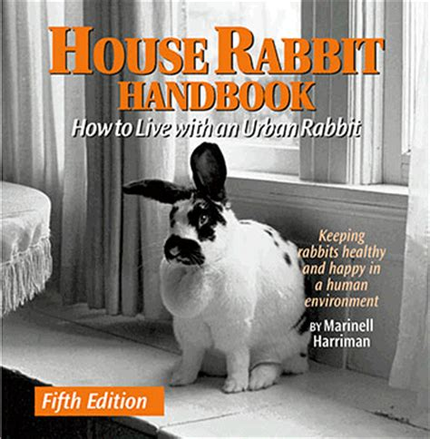 house rabbit society new house rabbit handbook now available house rabbit society