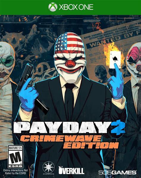 Kaset Xbox One Payday 2 Crimewave Payday 2 Crimewave Edition Trailer Sur Ps4 Et Xbox One