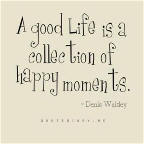 Living A Week by Quote Of The Week From Denis Waitley