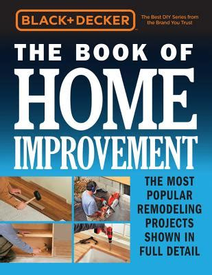 decker books in order black decker the book of home improvement the most