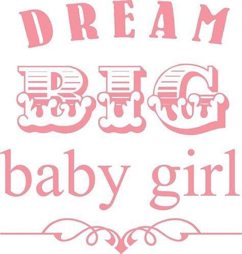 our baby girl made 25 best quotes for little girls on pinterest little