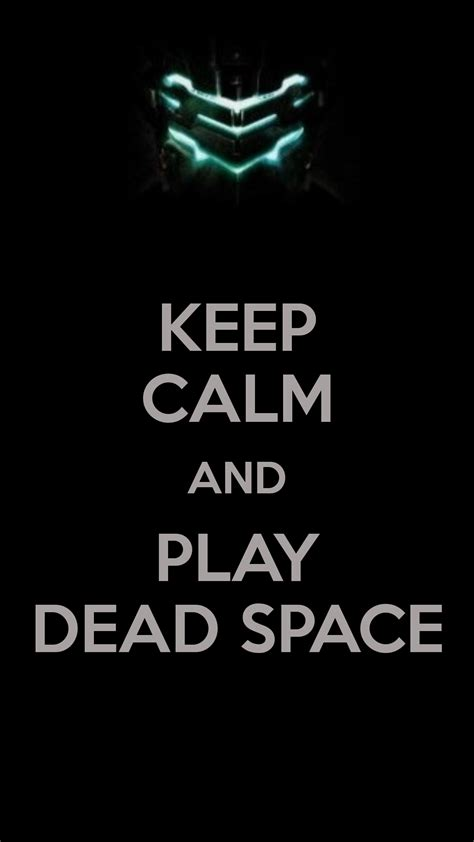 Wallpaper Iphone 6 Keep Calm | keep calm and play dead space iphone 6 plus hd wallpaper