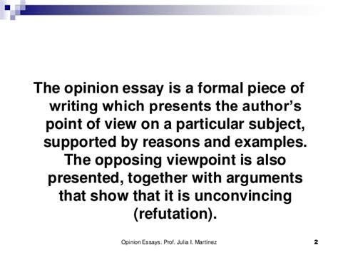 the opinion essay the opinion essay