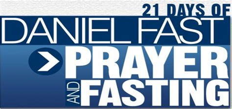 day of fasting 21 day daniel fast chapel of grace bradford rccg