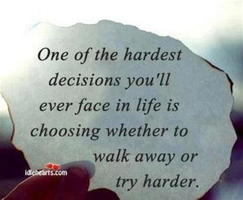 decision quotes quotes about tough decisions quotesgram