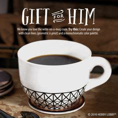design a mug hobby lobby 1000 images about gifts for him on pinterest last