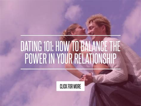 Dating 101 How To Balance The Power In Your Relationship dating 101 how to balance the power in your relationship