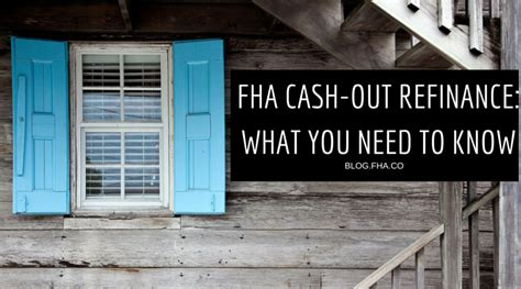 refinance out of fha 2018 fha out refinance what you need to fha co