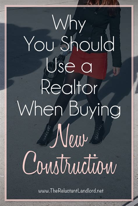 should i use a realtor to buy a house you should use a realtor when buying new construction