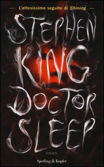 libro doctor sleep shining book doctor sleep stephen king libro mondadori store