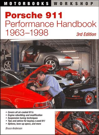 automotive service manuals 1998 porsche 911 user handbook 1963 1998 porsche 911 performance handbook 3rd edition