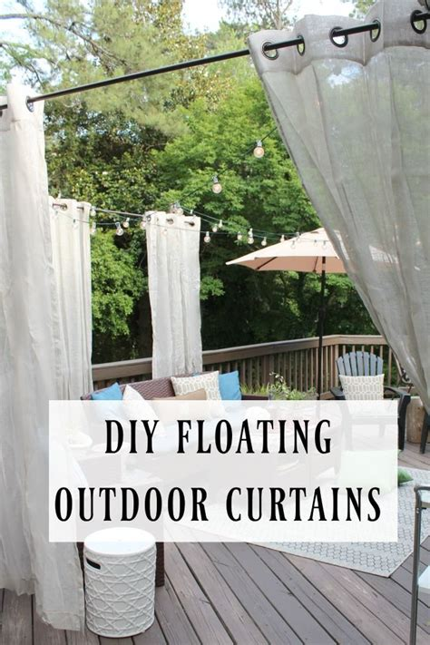 Diy Outdoor Patio Curtains by Diy Floating Outdoor Curtains Outdoor Curtains Diy And