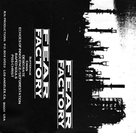 Fear Factory 1 fear factory demo 1 encyclopaedia metallum the metal