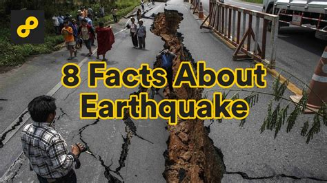 8 Facts About by 8 Facts About Earthquake You Should