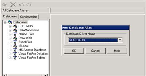 membuat database melalui xp membuat koneksi ke database melalui bde kumpulan contoh