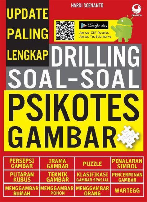 Big Drilling Soal Pembahasan Tpa jual buku update paling lengkap drilling soal soal psikotes gambar oleh hardi soenanto