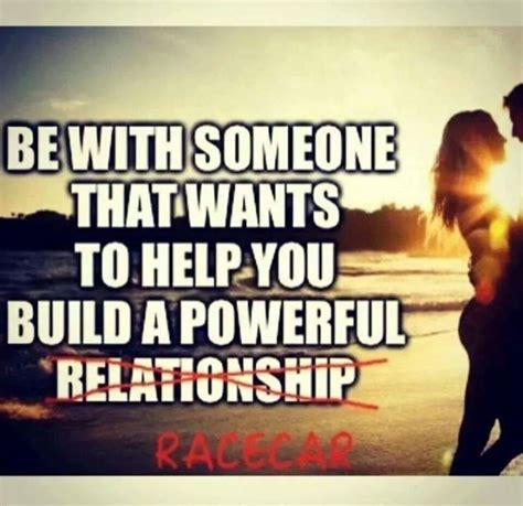 Memes For Relationships - a powerful racecar a powerful relationship