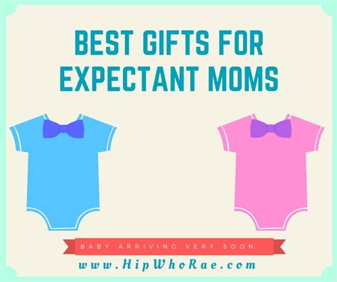 best gift for mom best gifts for expectant moms hip who rae