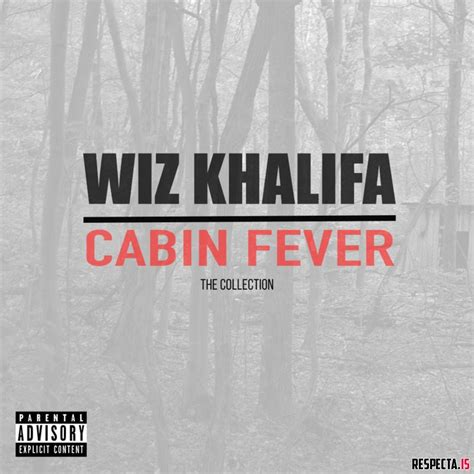 wiz khalifa cabin fever wiz khalifa cabin fever the collection 2018