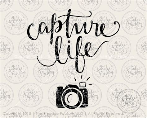 svg capture life camera silhouette cricut cutting file