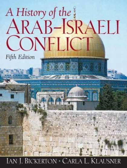a history of the arabâ israeli conflict books history book covers 500 549