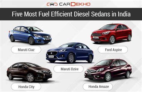 top 5 most fuel efficient diesel sedan cars in india five most fuel efficient diesel sedans in india features