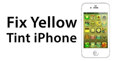 iphone 5 yellow tint screen how to fix it