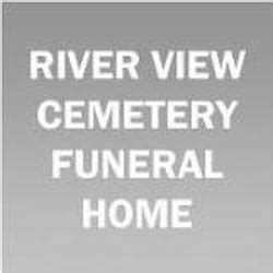 river view cemetery funeral home funeral services