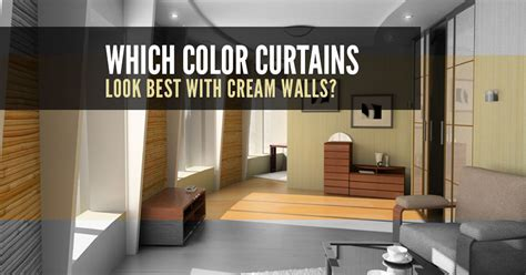 which colour curtains for cream walls curtains to buy online posts quickfit blinds and curtains