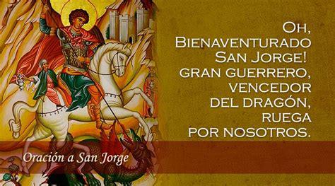 imagenes religiosas san jorge oraci 243 n a san jorge