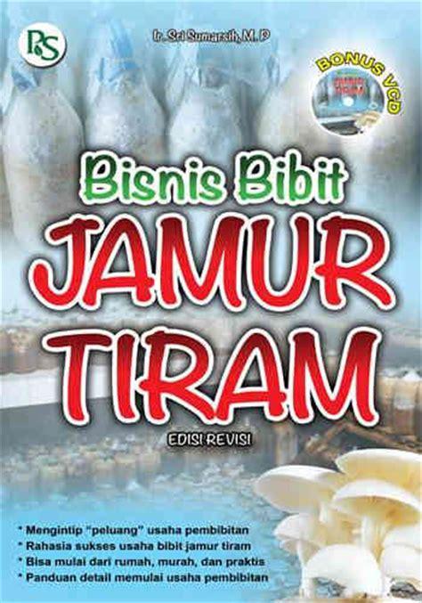 Order Bibit Jamur Tiram bisnis bibit jamur tiram edisi revisi toko buku