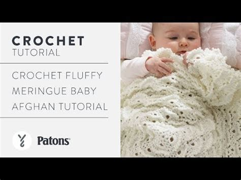 youtube tutorial crochet baby blanket crochet fluffly meringue baby afghan tutorial youtube