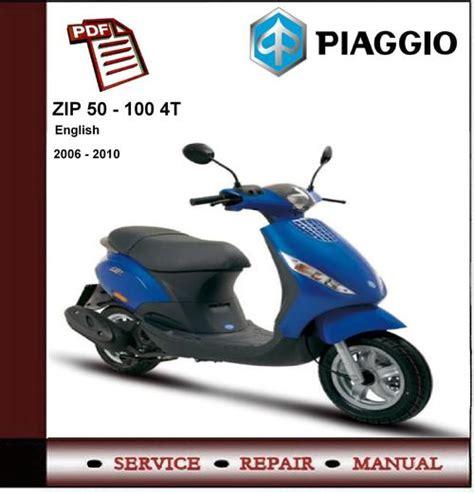 piaggio zip 50 100 4t 2006 2010 workshop service