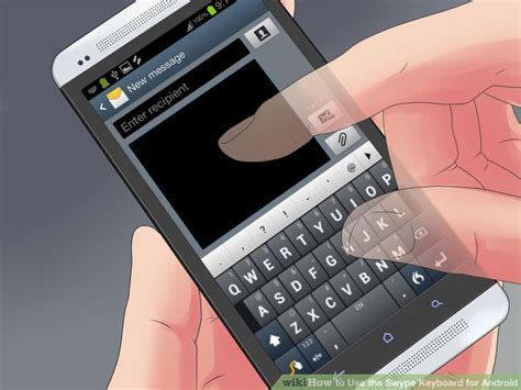 swype keyboards for android how to use the swype keyboard for android with pictures