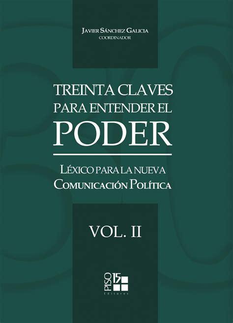 libro claves para convertirte en libro treinta claves para entender el poder vol ii by icpiberoamerica issuu