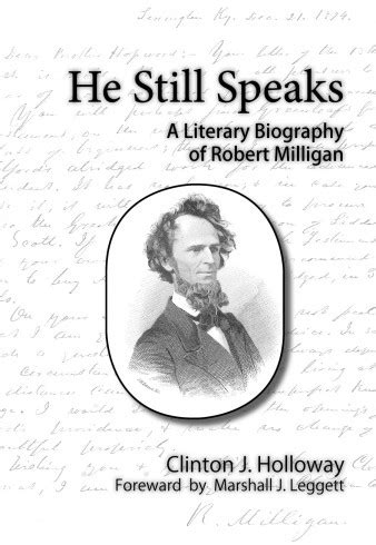 Marshall Keeble Sermons Outlines by He Still Speaks New Biography Of Robert Milligan Now Available Abilene Christian