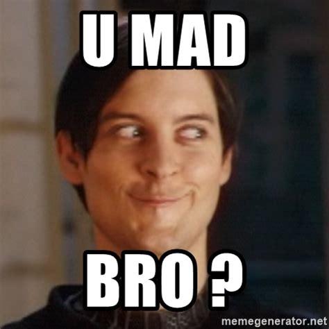 U Mad Bro Meme - u mad bro peter parker spider man meme generator