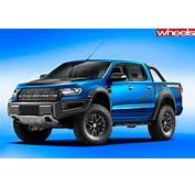 Ford Ranger Raptor Still On The Cards  Wheels