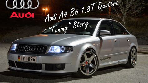 Audi B6 1 8 T by Audi A4 B6 1 8t Quattro Quot Tuning Quot Story