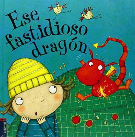 libro my fathers dragon mejores 11 im 225 genes de dragones en