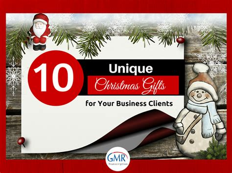 10 unique christmas gifts for your business clients