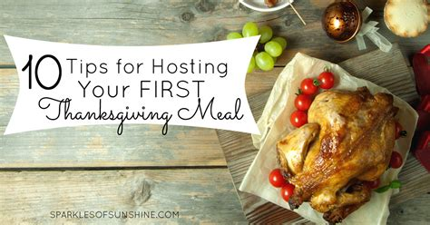 tips for hosting a dinner hosting your thanksgiving meal 10 tips to make it