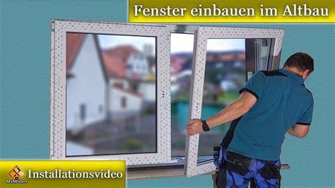 Fenstereinbau Im Altbau by Fenster Montage Fenster Einbauen Im Altbau