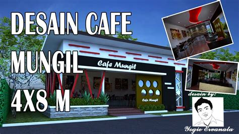 desain cafe minimalis desain cafe mungil ukuran 4 x 8 m youtube