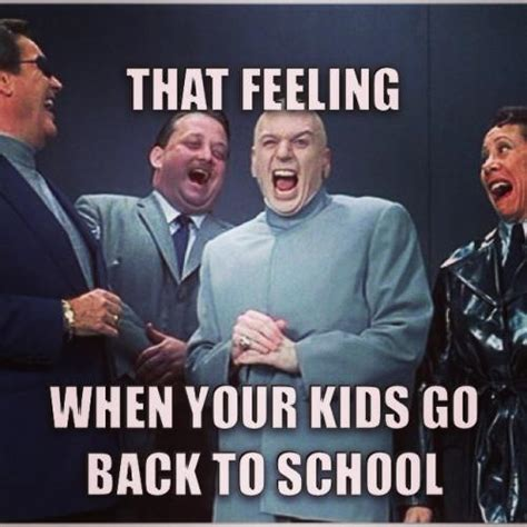 Going Back To School Meme - that feeling when your kids go back to school