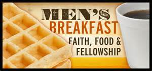 You are here home 187 men s breakfast
